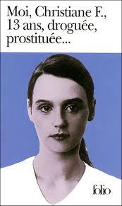 Christiane F, 13 ans, Droguée, Prostitué