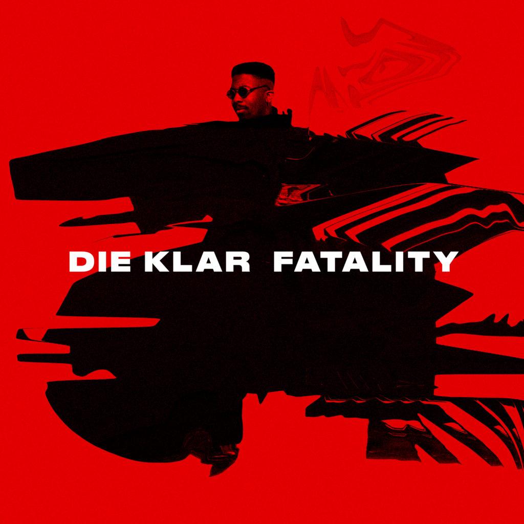Die Klar 'Fatality' EP artwork